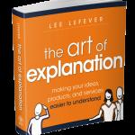 The Art of Explanation: Cómo explicar fácilmente un producto